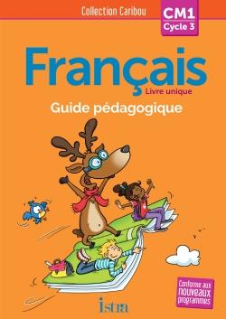 Caribou Français CM1 - Guide pédagogique + CD - Ed. 2016