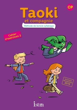 Taoki et compagnie CP - Cahier élève 2 - Edition 2017