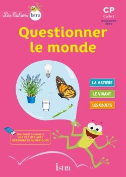Les Cahiers Istra Questionner le monde CP - Cahier numérique version enseignant - Ed. 2017