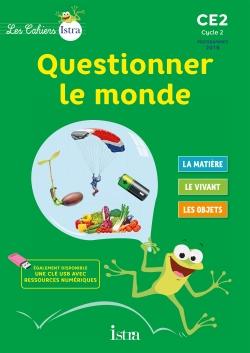 Les Cahiers Istra Questionner le monde CE2 - Cahier numérique simple élève - Ed. 2017