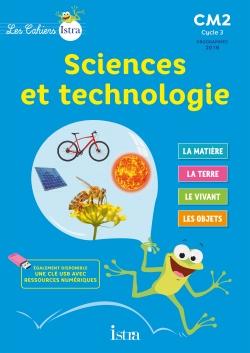 Les Cahiers Istra Sciences et technologie CM2 - Cahier numérique simple élève - Ed. 2017