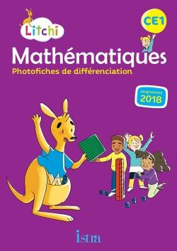 Litchi Mathématiques CE1 - Photofiches - Ed. 2019