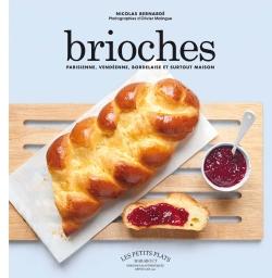 Brioches : un livre à goûter, par Nicolas Bernardé