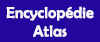 Encyclopédies / Atlas